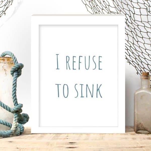 i refuse to sink print