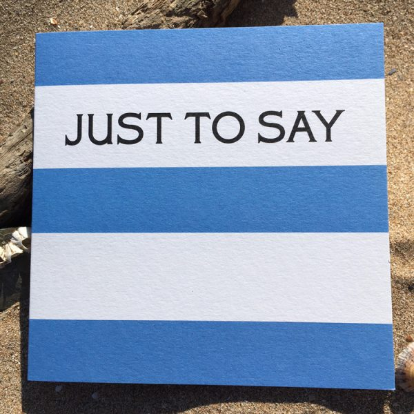 blue and white striped just to say card