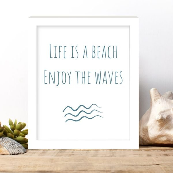 life is a beach quote print