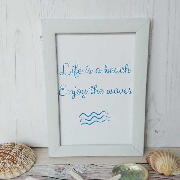life is a beach enjoy the waves word quote print