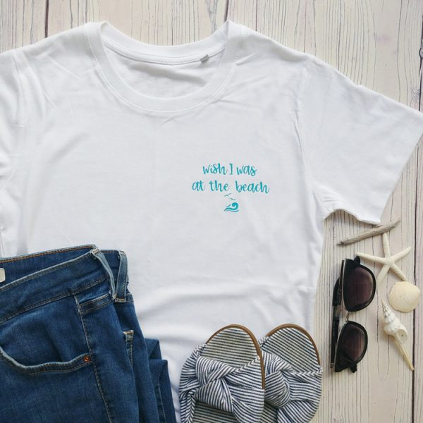 wish I was at the beach short sleeve tee