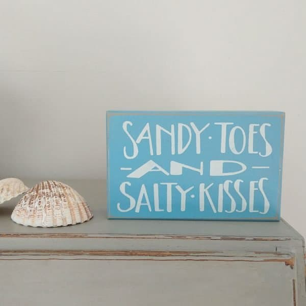 sandy toes and salty kisses wooden decoration
