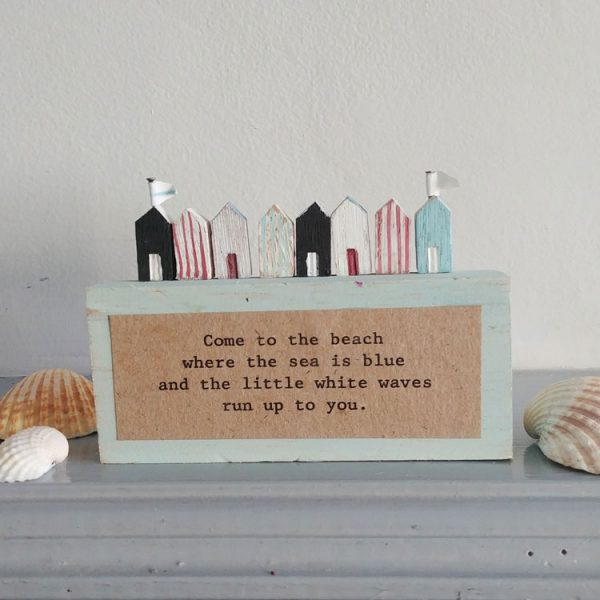 come to the beach wooden plaque